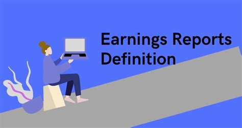 Earnings Reports: Basics and Definition - Estradinglife