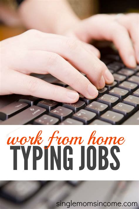 Work At Home Typing Jobs - Legit, No Fees - Single Moms Income